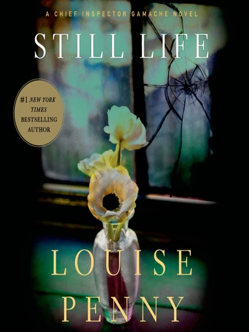 Title details for Still Life by Louise Penny - Wait list